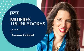 #MujeresTriunfadorasdeACN: SVP Leanne Gabriel