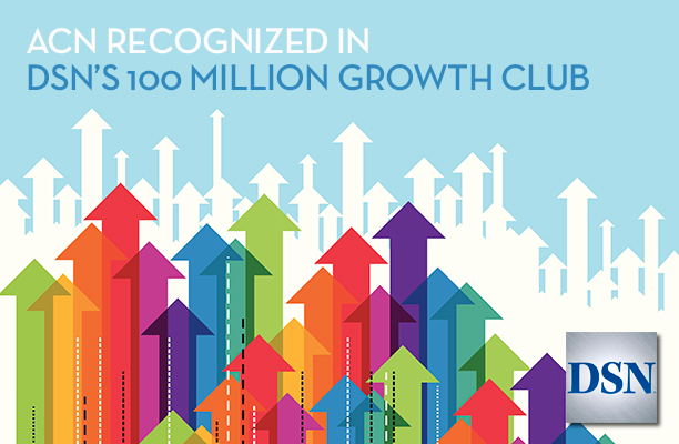 ACN Grows by More than $100 Million in a Single Year!